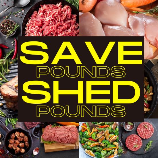 SAVE POUNDS & SHED POUNDS